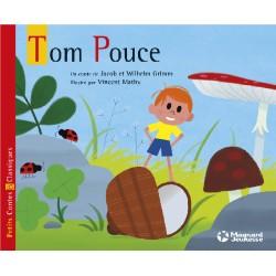Tom Pouce - Petits Contes & Classiques - Jacob et Wilhelm Grimm - Magnard
