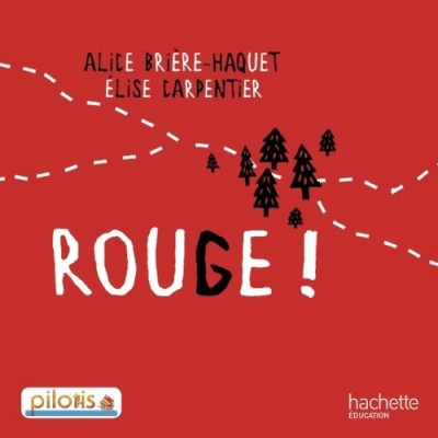 PILOTIS Album 4 - ROUGE !