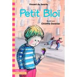 Petit Bloï - Vincent de Swarte - FOLIO