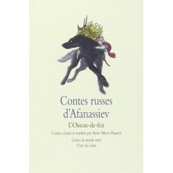 Contes Russes D'Afanassiev - l'oiseau de feu - Ecole Des Loisirs