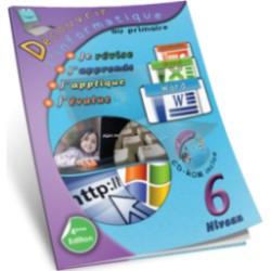 Découvrir l'informatique au primaire Niveau 6