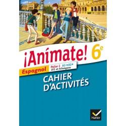 Animate Espagnol 6e - Cahier d'activités - 2013 - Hatier
