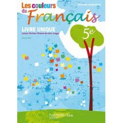 Les couleurs du Français 5ème - Manuel - 2010 - Hachette