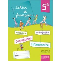Cahier de français 5ème - 2013 - Hachette