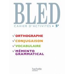 Bled - Cahier d'activités 5ème - 2010 - Hachette