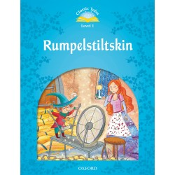 Rumpelstiltskin - Classic Tales 2nd Edition - Level 1 - OXFORD