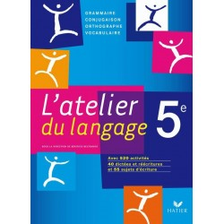 L'atelier du langage Français 5e éd. 2010 - Manuel de l'élève
