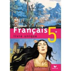Français livre unique 5e - Livre de l'élève