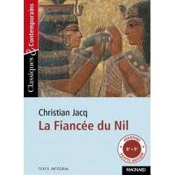 La Fiancée du Nil - Christian Jacq - Classiques & Contemporains N°5 - Magnard