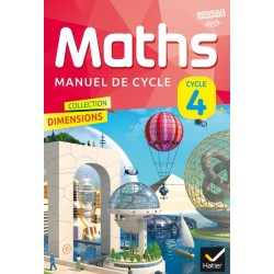 Dimensions Mathématiques - Cycle 4 - (5e/4e/3e) - Manuel - 2016 - Hatier