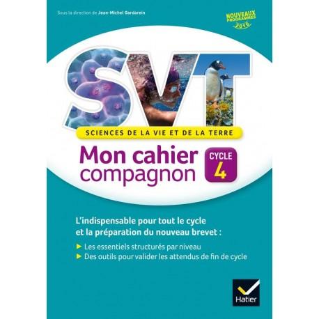 SVT - Cycle 4 - (5e/4e/3e) - Mon cahier compagnon - 2016 - Hatier