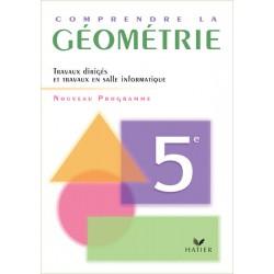 Comprendre la Géométrie 5e - Cahier de l'élève, éd. 2006