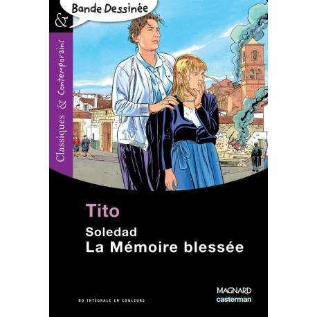 La Mémoire blessée - Classiques & Contemporains - Bande-Dessinée - N°22 - Magnard