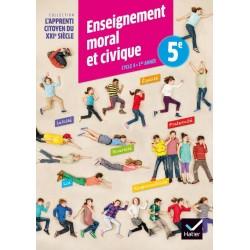 L'apprenti citoyen du XXIe Siècle Enseignement Moral et Civique 5ème - Cahier d'activité - 2015 - Hatier