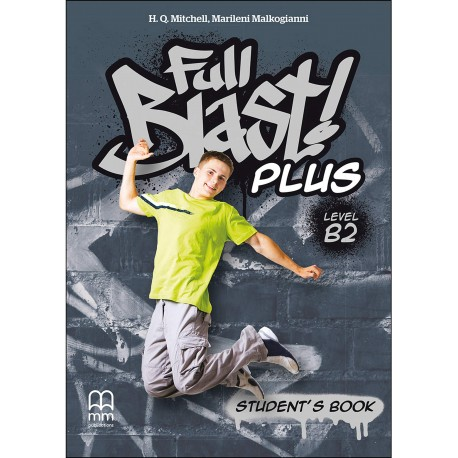 Full Blast Plus B2 - Student's Book - British Edition - MM Publications