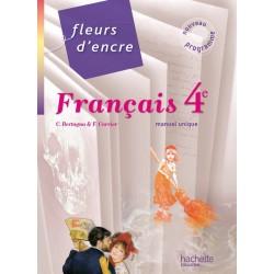 Fleurs d'encre français 4e - Manuel - 2011 - Hachette