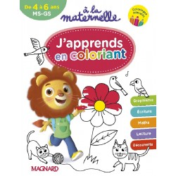 A la maternelle MS-GS - J'apprends en coloriant - 2017 - Magnard