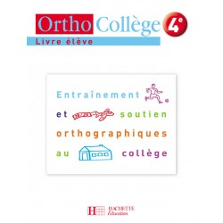 Orthocollège 4ème - Manuel - 2007 - Hachette