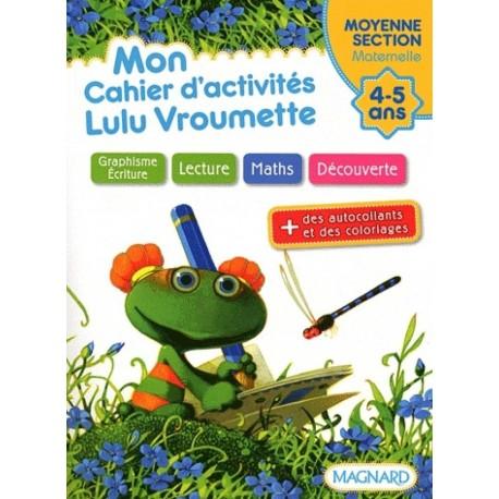 Mon cahier d'activités - Lulu Vroumette - MS - 2012 - Magnard
