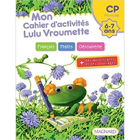 Mon cahier d'activités - Lulu Vroumette - CP - 2012 - Magnard