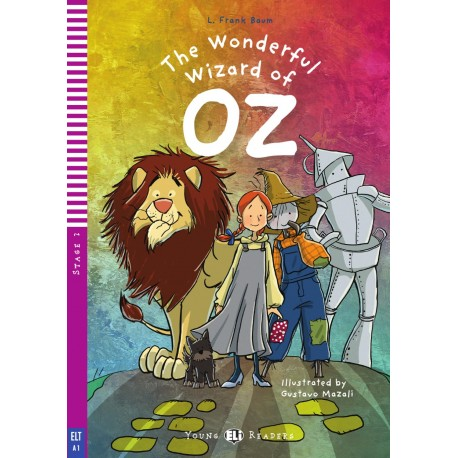 The Wonderful Wizard of Oz - Young Eli Readers