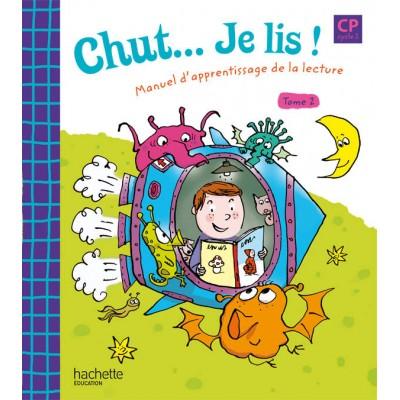 Chut... Je lis ! - Méthode de lecture CP - Livre élève Tome 2 - Ed.2009 - Hachette