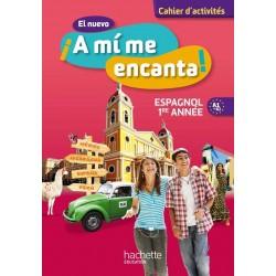 El nuevo A mi me Encanta 4ème - Espagnol 1e année LV2 - Cahier d'activités - 2012 - Hachette