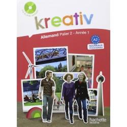 Kreativ allemand année 1 palier 2 - Livre de l'élève - édition 2009