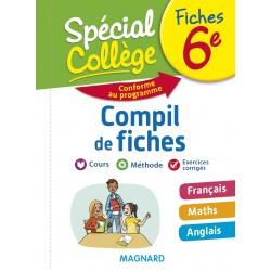Spécial Collège - Compil de Fiches - Français Maths Anglais - 6e - 2018 - Magnard