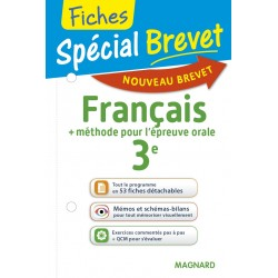 Spécial Brevet - Fiches - Français + Epreuve Orale - 3e - 2016 - Magnard