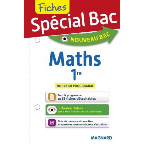 Spécial Bac - Fiches - Maths - 1re - 2019 - Magnard
