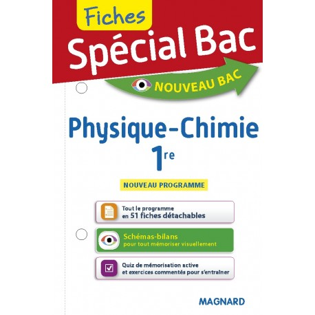 Spécial Bac - Fiches - Physique Chimie - 1re - 2019 - Magnard