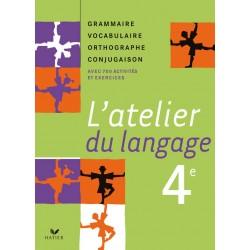 L'atelier du langage Français 4e éd. 2007 - Manuel de l'élève