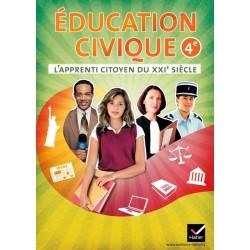 L'Apprenti citoyen du XXIe siècle Education civique 4e - éd. 2011 - Cahier de l'élève