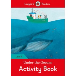 Under the Oceans - Activity Book - Ladybird Readers