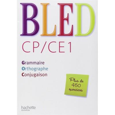 Bled CP / CE1 - Livre de l'élève - 2009 - Hachette