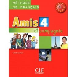 Amis et compagnie 4 - Méthode de français - 2010 - Cle International