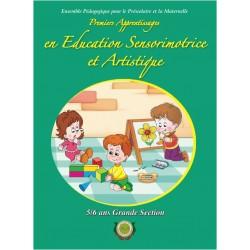 Premiers apprentissages en éducation sensorimotrice et artistique - GS - 5/6 ans - Arrissala