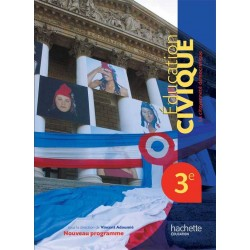 Education Civique 3ème - Manuel - 2012 - Hachette