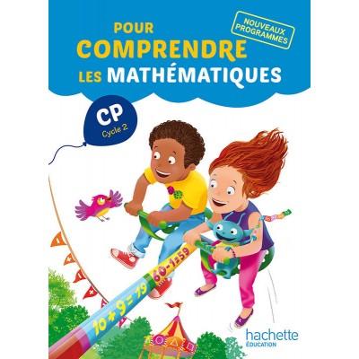 Pour comprendre les mathématiques CP - Fichier - 2016 - Hachette