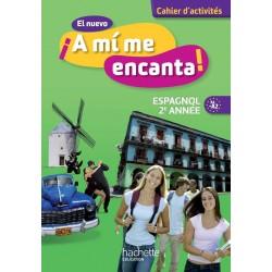El nuevo A mi me Encanta 3ème - Espagnol 2eme année - Cahier d'activités - LV2 - 2013 - Hachette