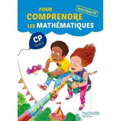 Pour comprendre les mathématiques CP - Fichier - 2014 - Hachette