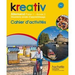 Kreativ allemand année 2 palier 1 - Cahier d'activités - édition 2014