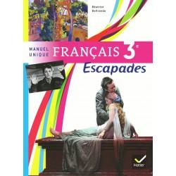 Escapades Français 3ème - Manuel - 2012 - Hatier
