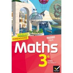 Dimensions Mathématiques 3e - Manuel - 2016 - Hatier