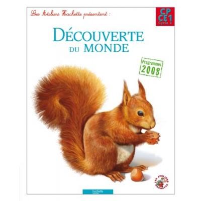 Les Ateliers Hachette - Découverte du monde CP/CE1 - Livre - 2012 - Hachette