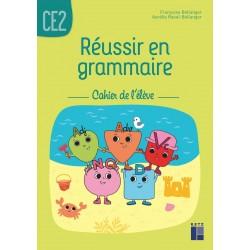 Réussir en grammaire CE2 - Cahier de l'élève - 2020 - Retz