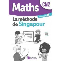 Mathématiques CM2 - Méthode de Singapour - Cahier d'exercices 1 - 2019 - Librairie des Ecoles