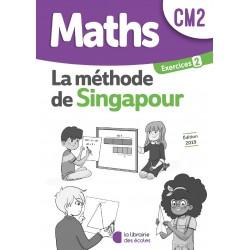Mathématiques CM2 - Méthode de Singapour - Cahier d'exercices 2 - 2019 - Librairie des Ecoles