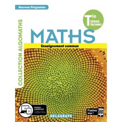 Mathématiques - Tle Tronc commun STMG/STI2D/STL/ST2S/STHR - 2019 Delagrave